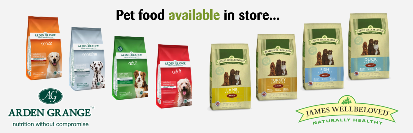 We stock a variety of pet food such as Arden Grange and James Wellbeloved